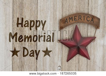 Happy Memorial Day Greeting USA patriotic old star on a weathered wood background with text Happy Memorial Day