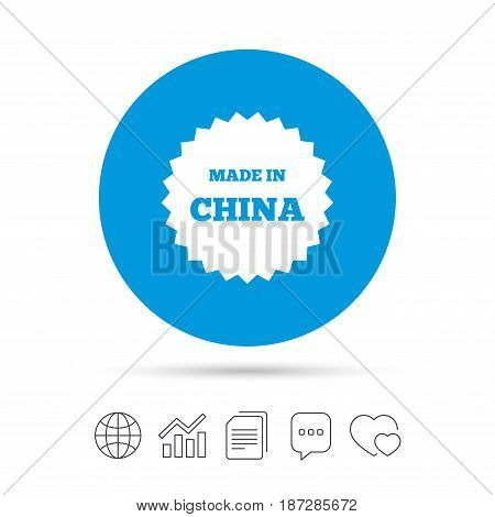 Made in China icon. Export production symbol. Product created in China sign. Copy files, chat speech bubble and chart web icons. Vector
