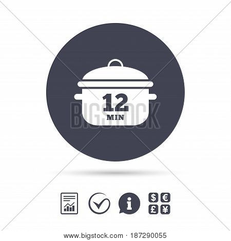 Boil 12 minutes. Cooking pan sign icon. Stew food symbol. Report document, information and check tick icons. Currency exchange. Vector