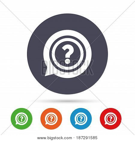 Question mark sign icon. Help speech bubble symbol. FAQ sign. Round colourful buttons with flat icons. Vector