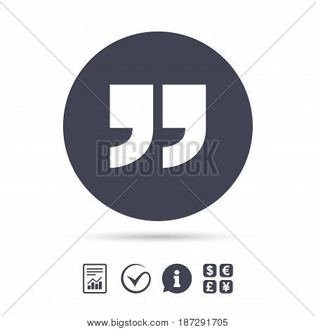 Quote sign icon. Quotation mark symbol. Double quotes at the end of words. Report document, information and check tick icons. Currency exchange. Vector