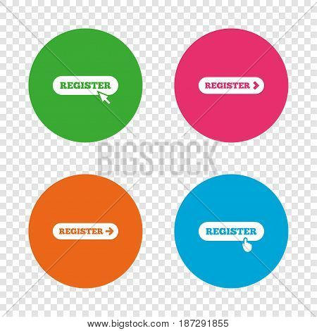 Register with hand pointer icon. Mouse cursor symbol. Membership sign. Round buttons on transparent background. Vector