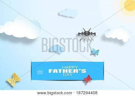 Happy Father's Day wide vector poster with blue sky sun paper clouds drone blue stripe butterflies and shadows.