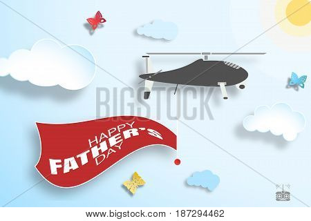 Happy Father's Day wide vector poster with blue sky sun paper clouds helicopter with greeting flag butterflies and shadows.