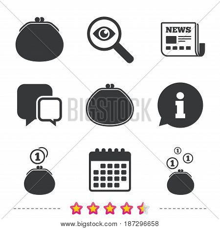 Wallet with coins icons. Cash bag signs. Retro wealth symbol. Newspaper, information and calendar icons. Investigate magnifier, chat symbol. Vector