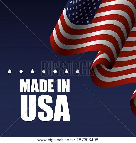 Waving american flag and made in USA sign with stars over blue background.  Vector illustration.