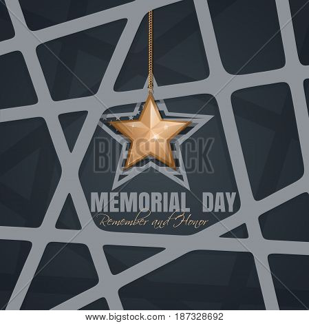 Memorial Day card. Remember and honor. Federal holiday in the United States. Poster with gold star on an elegant gray background. Vector illustration