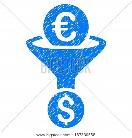 Grunge Euro Dollar Conversion Funnel icon with grunge design and scratched texture. Unclean vector blue pictogram for rubber seal stamp imitations and watermarks. Draft sign symbol.