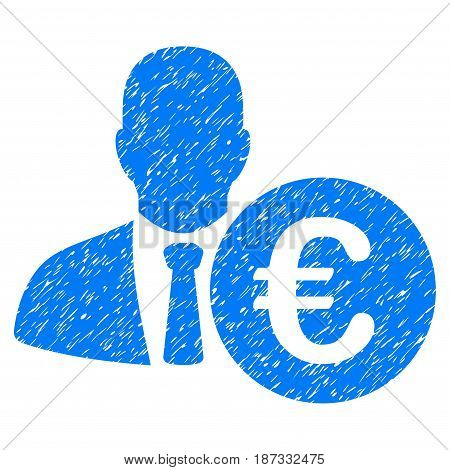 Grunge Euro Banker icon with grunge design and dirty texture. Unclean vector blue pictogram for rubber seal stamp imitations and watermarks. Draft sticker symbol.
