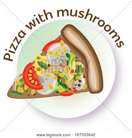 Pizza with mushrooms. Vector image of a triangular slice of pizza on a round plate. White background.
