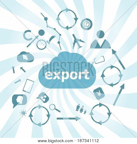 Text Export. Business Concept . Set Of Web Icons For Business, Finance And Communication