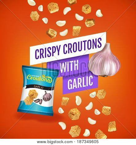 Crispy croutons ads. Vector realistic illustration of croutons with garlic. Poster with product.