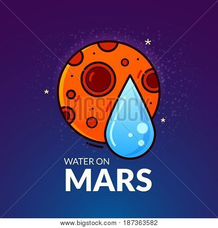 Water on Planet Mars, concept design, vector illustration