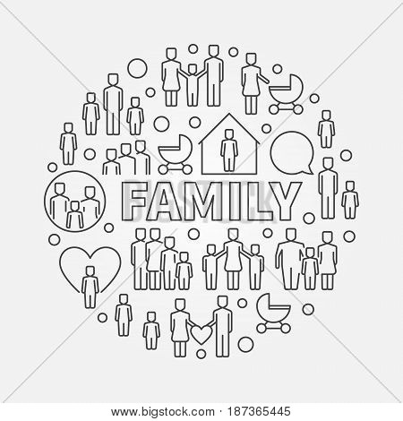 Family minimal round illustration. Vector symbol made with people icons and word FAMILY in center in thin line style