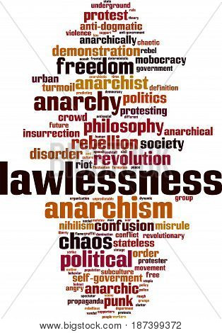 Lawlessness word cloud concept. Vector illustration on white