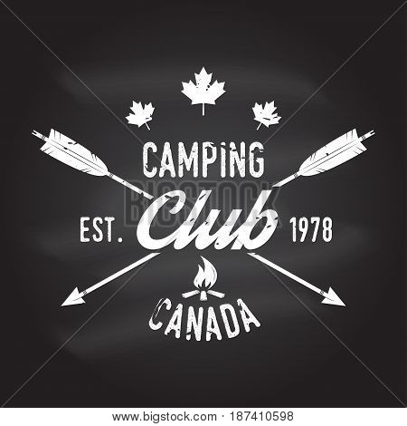 Camping club. Canada. Vector illustration on the chalkboard. Concept for shirt or logo, print, stamp or tee. Vintage typography design with campfire and arrows silhouette.