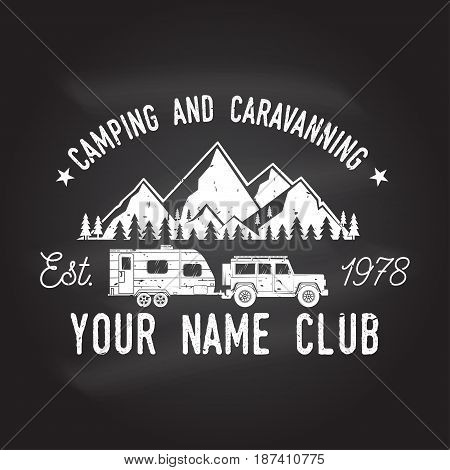 Camper and caravaning club on the chalkboard. Vector illustration. Concept for shirt or logo, print, stamp or tee. Vintage typography design with Camper trailer and mountain silhouette.