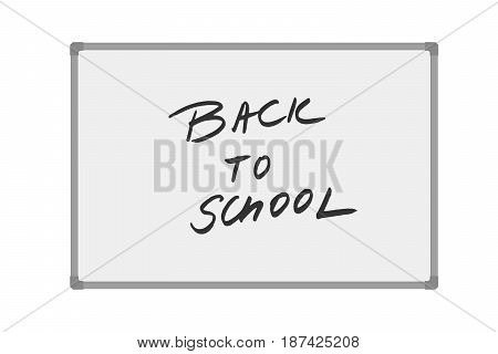 Vector illustration of whiteboard with handwritten text Back to school isolated on white background