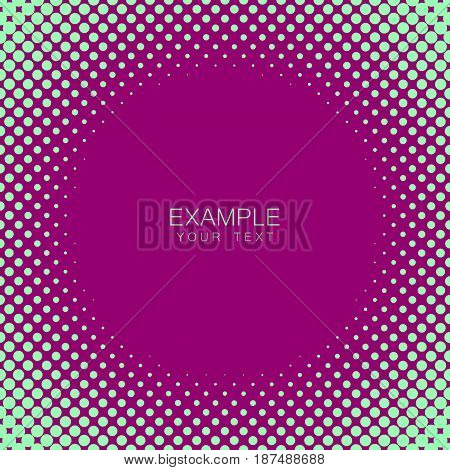 Circle frame halftone abstract background in green and compliment colors for cover, logo, emblem with an example of text in the center