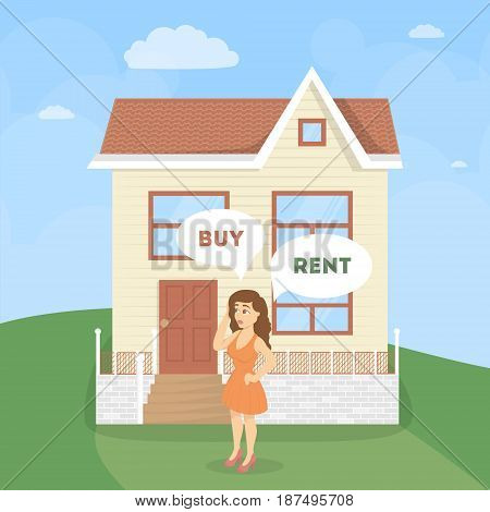 Buy or rent concept. Woman with house decides what to do.