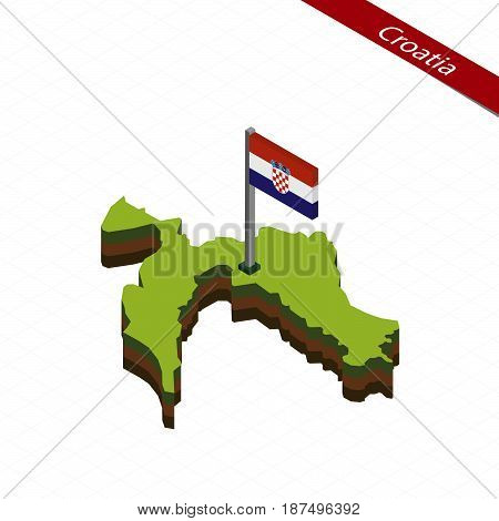 Croatia Isometric Map And Flag. Vector Illustration.