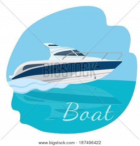 High speed motor boat sailing in the sea vector illustration isolated on blue. Traveling by water concept. Modern yacht realistic design