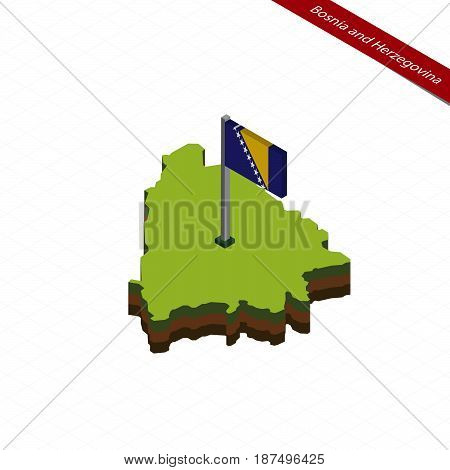 Bosnia And Herzegovina Isometric Map And Flag. Vector Illustration.