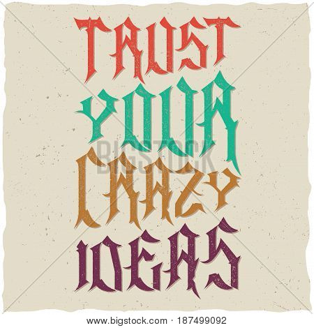 Trust Your Crazy Ideas Quote Typographic Background Design