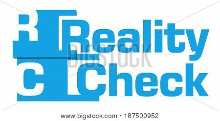 Reality check text written over blue background.