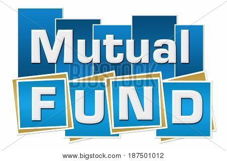Mutual fund text written over blue background.