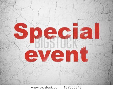 Business concept: Red Special Event on textured concrete wall background