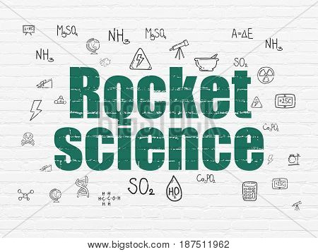 Science concept: Painted green text Rocket Science on White Brick wall background with  Hand Drawn Science Icons