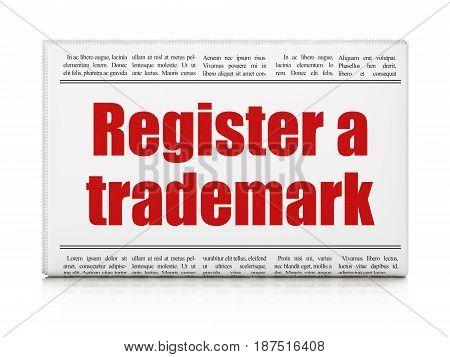 Law concept: newspaper headline Register A Trademark on White background, 3D rendering