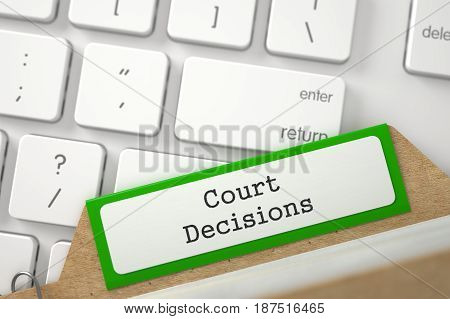 Green Card File with Court Decisions Overlies White Modern Keypad. Closeup View. Blurred Illustration. 3D Rendering.
