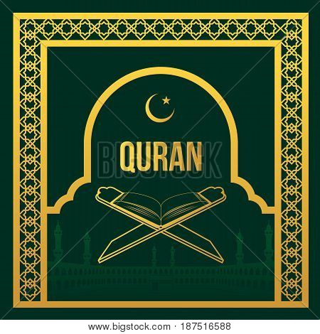 Gold Quran and in gold Masjidil Haram arabic frame style vector design