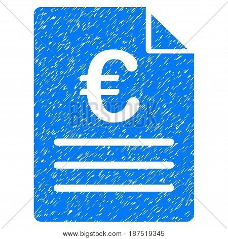 Grunge Euro Document icon with grunge design and unclean texture. Unclean vector blue pictogram for rubber seal stamp imitations and watermarks. Draft sign symbol.