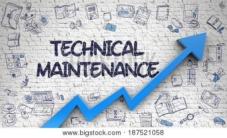 Technical Maintenance Drawn on White Brickwall. Illustration with Doodle Design Icons. Technical Maintenance - Enhancement Concept with Doodle Design Icons Around on White Brick Wall Background. 3D.