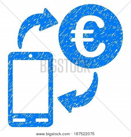 Grunge Euro Mobile Exchange icon with grunge design and dust texture. Unclean vector blue pictogram for rubber seal stamp imitations and watermarks. Draft emblem symbol.