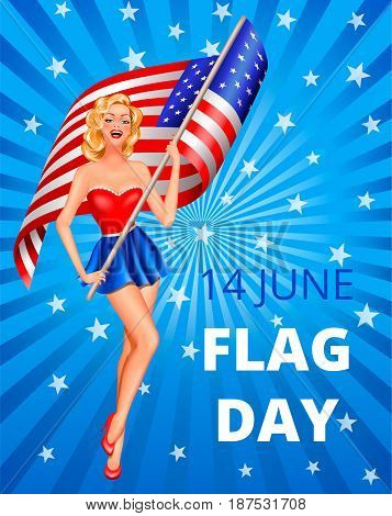 Flag Day in USA 14th of June. Pin-up blond woman with flag of USA on blue background with text