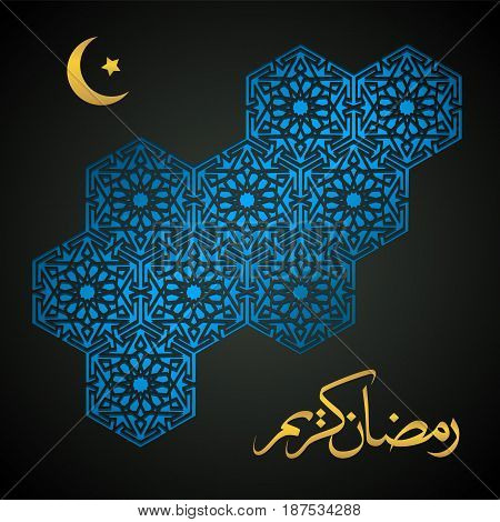 Ramadan Kareem calligraphy. Abstract black background with geometric pattern with crescent moon and star