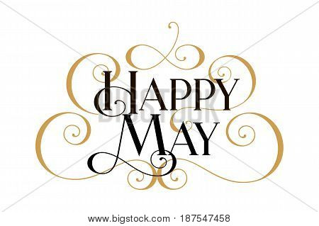 Happy May. Handwritten modern brush black text, gold swirl, white background. Beautiful lettering invitation card, greeting, prints, banner. Typographic inscription, calligraphic design vector