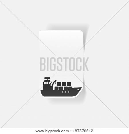 It is a realistic design element: cargo ship