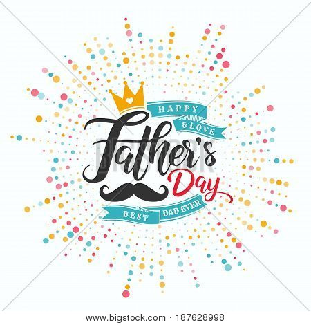 Fathers Day Lettering Calligraphic.Happy Fathers Day Handwritten Lettering.Vector Design Elements For Greeting Card and Other Print Templates