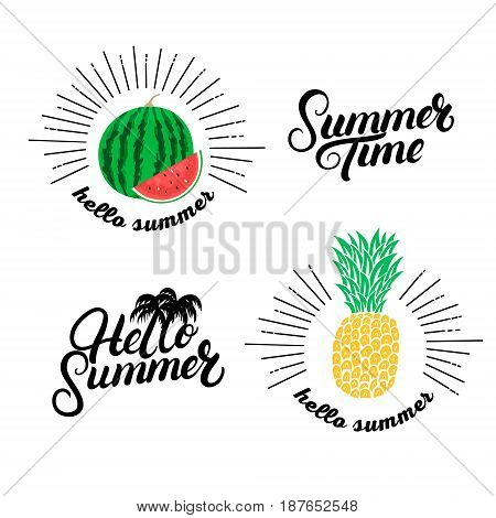 Hello summer set. Hand written lettering quotes and hand drawn pineapple and watermelon. Isolated on white background. Vector illustration.