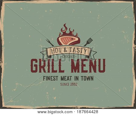 Steak house and grill menu typography poster template in retro old style. Offset and letterpress design. Letter press steak label, emblem. Vector isolated on scratched background.