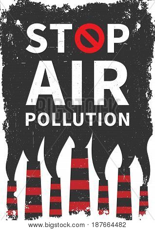 Stop air pollution vector illustration. Fumes from industrial pipes pollute environment graphic design. Ecological problems with toxic atmosphere creative concept.