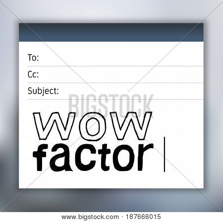 Wow Factor - Hand Drawn Lettering Email Template. Vector Illustration Quote. Handwritten Inscription Phrase for Office, Presentation, T-shirt Print. Blur Background.