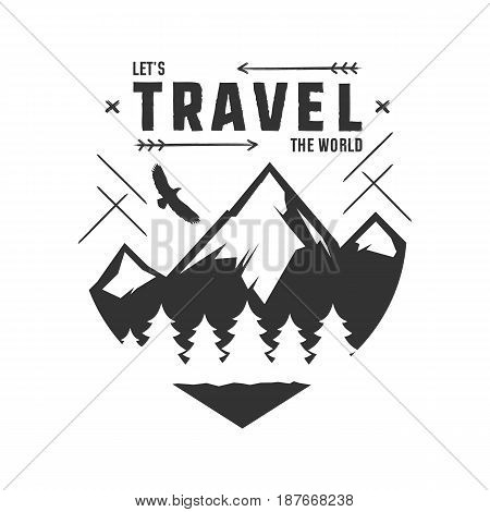 Vintage adventure Hand drawn label design. Let s travel the World sign and outdoor activity symbols - mountains, forest eagle. Retro style. Isolated on white background. Vector letterpress effect.