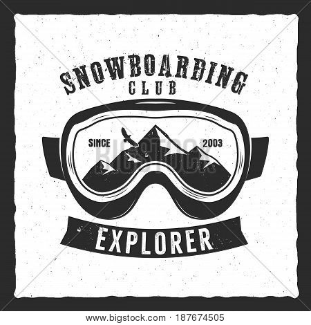 Snowboarding goggles extreme logo and label template. Winter snowboard club badge, emblem. Mountain Adventure insignia, logotype. Vintage design.