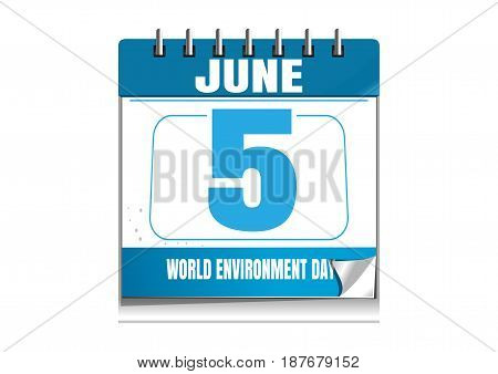 World Environmental Day. Blue wall calendar. Environmental Day date in the calendar. 5 June. Vector illustration isolated on white background